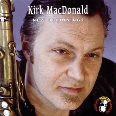 Kirk MacDonald - New Beginnings