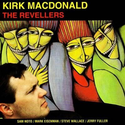 Kirk MacDonald - The Revellers