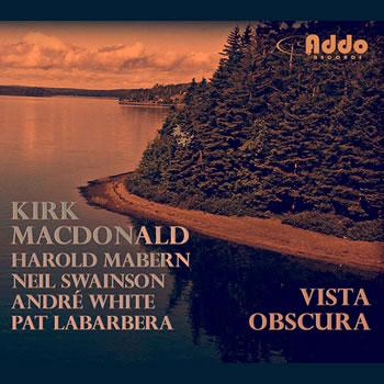 Kirk MacDonald - Vista Obscura