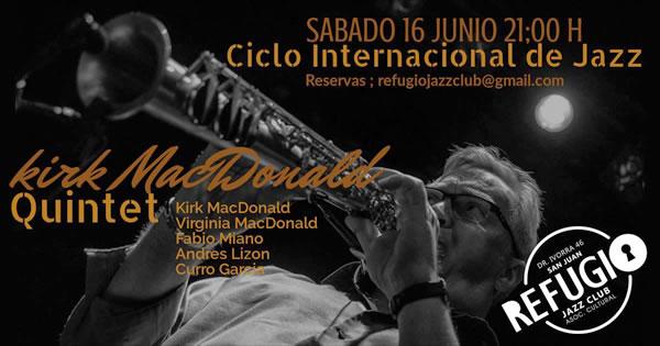 Kirk MacDonald Quintet at Refugio Jazz Club