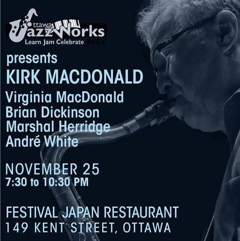 JazzWorks Ottawa presents Kirk MacDonald