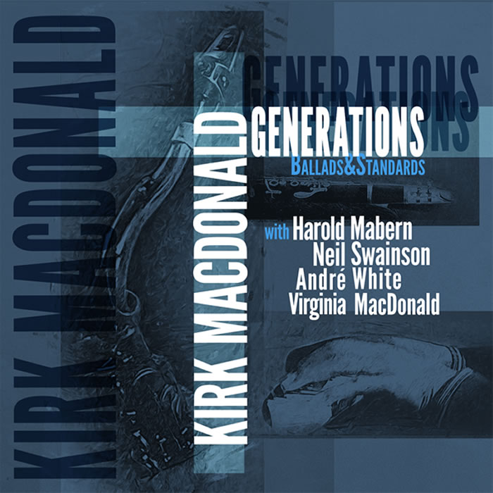 Kirk MacDonald – Generations CD Cover